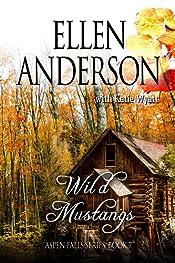Wild Mustangs: Historical Western Romance (Aspen Falls Book 7)