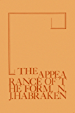 The Appearance of the Form: Four Essays on the Position Designing Takes Between People and Things (English Edition)