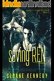 Saving Ren (Barretti Security Series, Book 3)