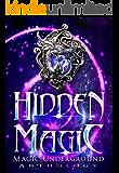Hidden Magic (Magic Underground Anthologies Book 1)