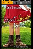 Sweet Susie Sweet (The Tough Ladies Book 2)