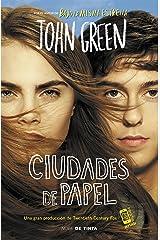 Ciudades de papel (Spanish Edition) Kindle Edition