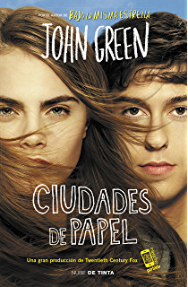 Ciudades de papel (Spanish Edition)