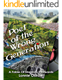 Poet Of The Wrong Generation