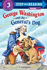 George Washington and the General's Dog (Step-Into-Reading, Step 3) Paperback