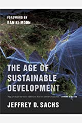 The Age of Sustainable Development Kindle Edition