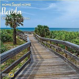 2021 Home Sweet Home Florida Wall Calendar by Bright Day, 12 x 12 Inch, Orlando Miami Beaches Sunshine USA Evergreen Hometown Travel Destination Inspiration