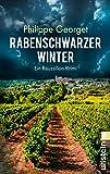 Rabenschwarzer Winter: Ein Roussillon-Krimi