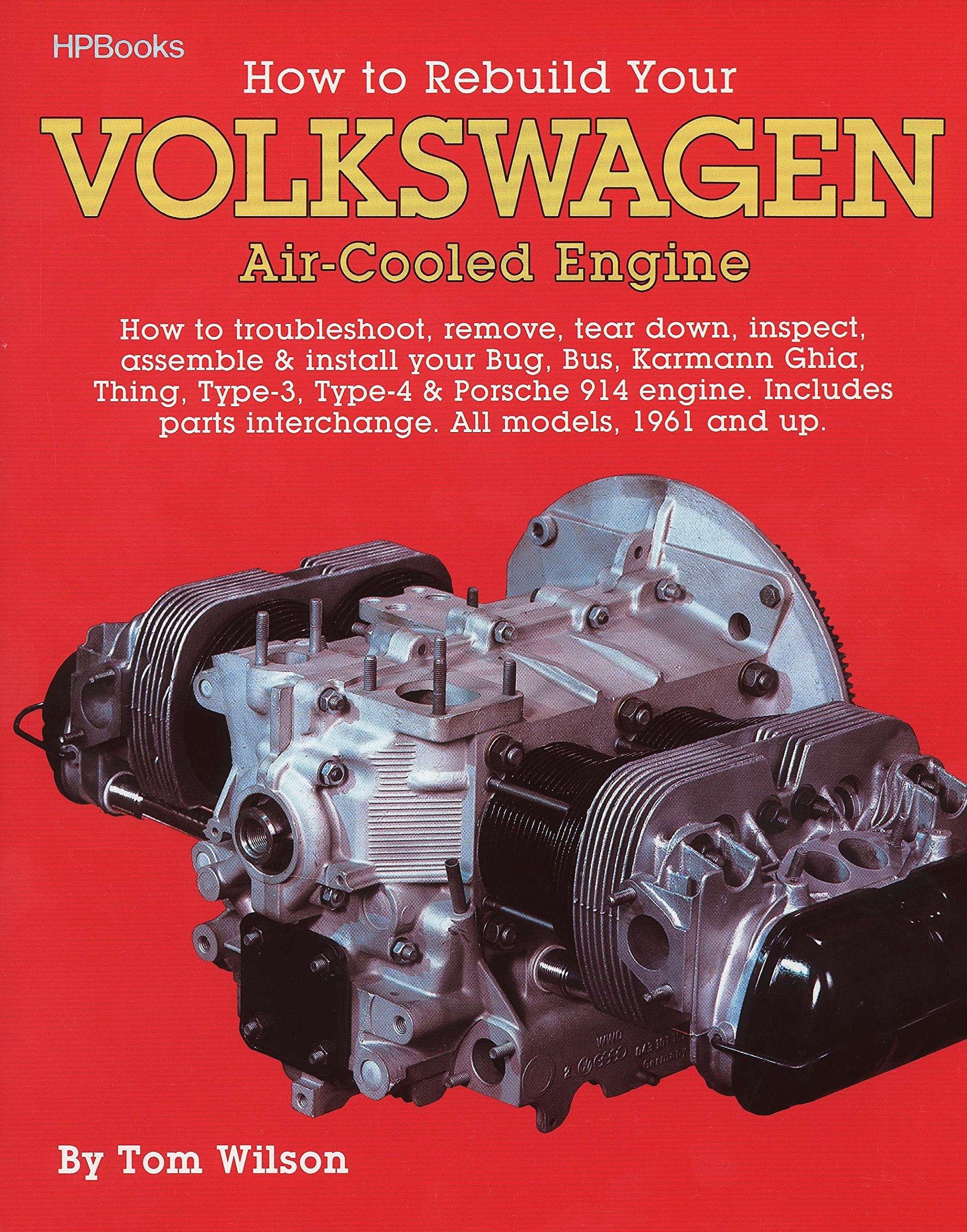 How to Rebuild Your Volkswagen air-Cooled Engine (All models, 1961 and up):  Tom Wilson: 0075478002252: Amazon.com: Books