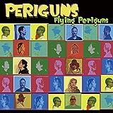 PERIGUNS/FLYING PERIGUNS