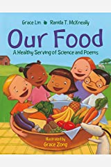 Our Food: A Healthy Serving of Science and Poems Paperback