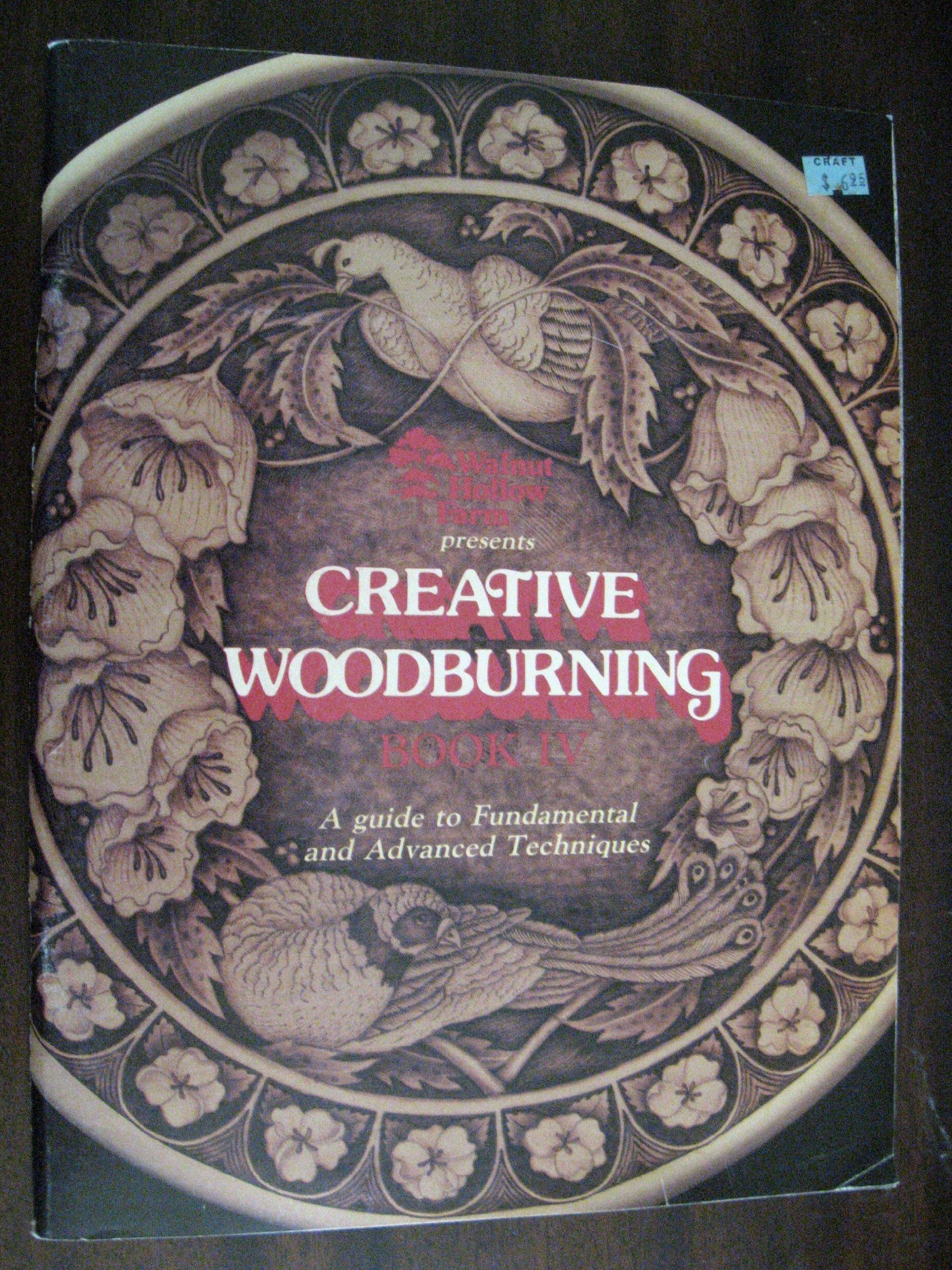 Walnut Hollow Creative Woodburning IV Book