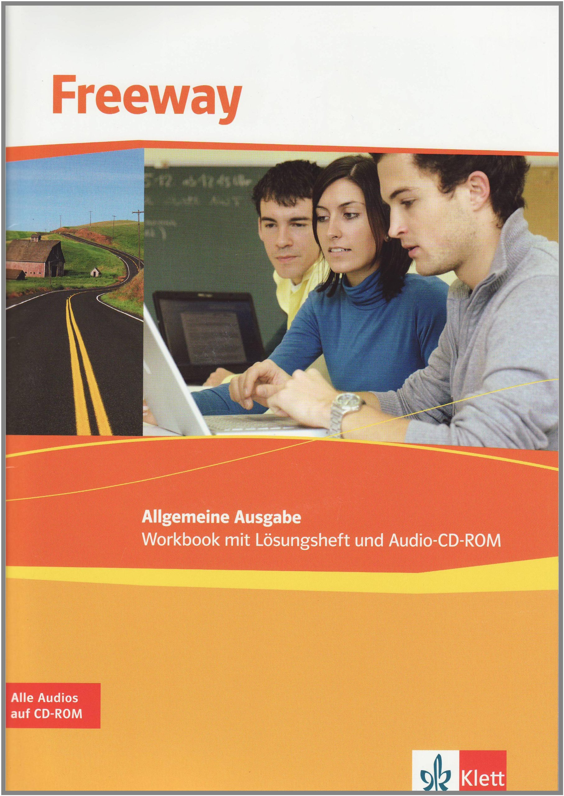Freeway Allgemeine Ausgabe / Englisch für berufliche Schulen: Freeway Allgemeine Ausgabe / Workbook mit Lösungsheft und Audio-CD-ROM: Englisch für berufliche Schulen