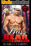 Boss Bear (Bear Shifter Cowboy Romance) (Timber Bear Ranch Book 1)