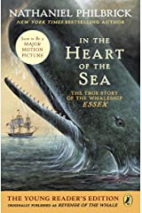 In the Heart of the Sea (Young Readers Edition): The True Story of the Whaleship Essex Kindle Edition
