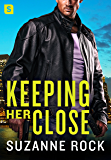 Keeping Her Close (Hot Heroes In Blue)