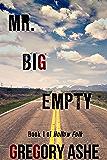 Mr. Big Empty (Hollow Folk Book 1)