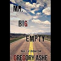 Mr. Big Empty (Hollow Folk Book 1) (English Edition)