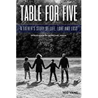 Table For Five: A Father's Story of Life, Love and Loss