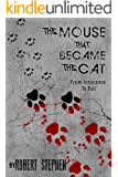 The Mouse That Became The Cat: Gripping Psychological Thriller