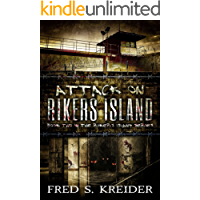 Attack On Rikers Island (The Rikers Island Series Book 2)