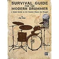 Survival Guide for the Modern Drummer: A Crash