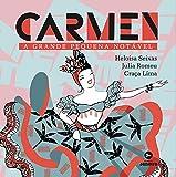 Carmen. A Grande Pequena Notável