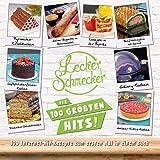 Leckerschmecker - Die 100 Größten Hits! - 100 Internet-Hit-Rezepte zum ersten Mal in einem Buch (Kochbuch)