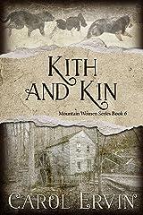 Kith and Kin (Mountain Women Series Book 6) Kindle Edition