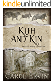Kith and Kin (Mountain Women Series Book 6)