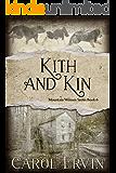Kith and Kin (Mountain Women Series Book 6)