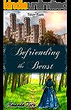 Befriending the Beast (Tales of Faith Book 1)