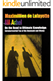 On The Road To Ultimate Knowledge: Extraterrestrial Tao Of The Anunnaki And Ulema