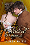 Her Wicked Proposal (The League of Rogues Book 3) (English Edition)