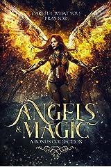 Angels & Magic: A Bonus Collection Kindle Edition