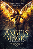 Angels & Magic: A Bonus Collection