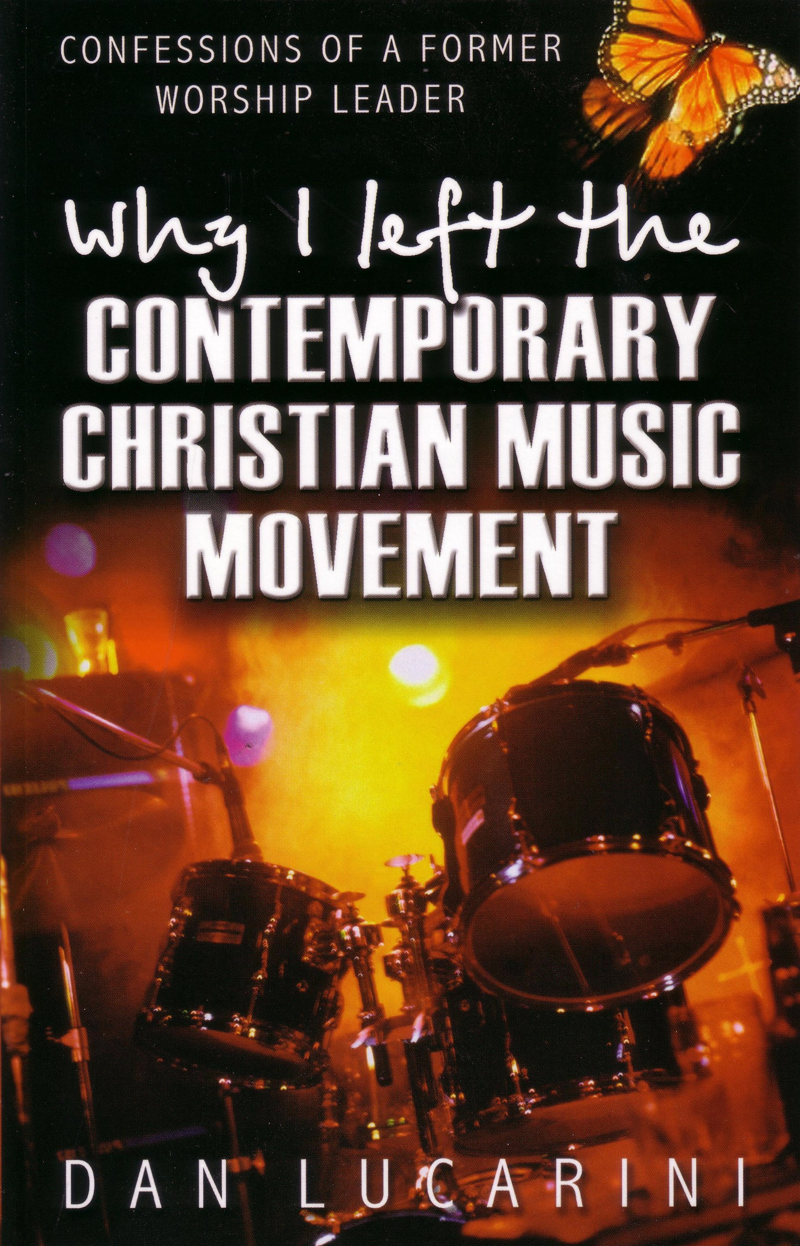 Image result for why i left the contemporary christian music movement