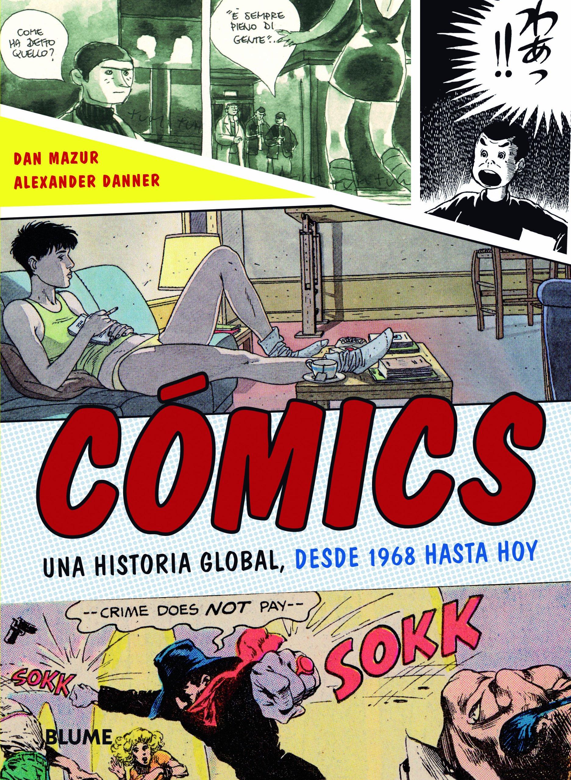 Cómics: Una historia global, desde 1968 hasta hoy Generica: Amazon ...