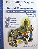The Learn Program for Weight Management-meal Replacement Edition Module One Lessons 1-8