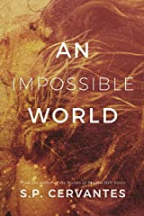 An Impossible World Kindle Edition