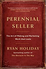 Perennial Seller: The Art of Making and Marketing Work that Lasts Hardcover