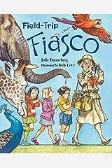 Field-Trip Fiasco (Mrs. Hartwell's Classroom Adventures) Paperback