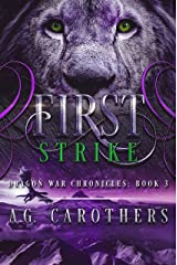 First Strike (Dragon War Chronicles Book 3) Kindle Edition