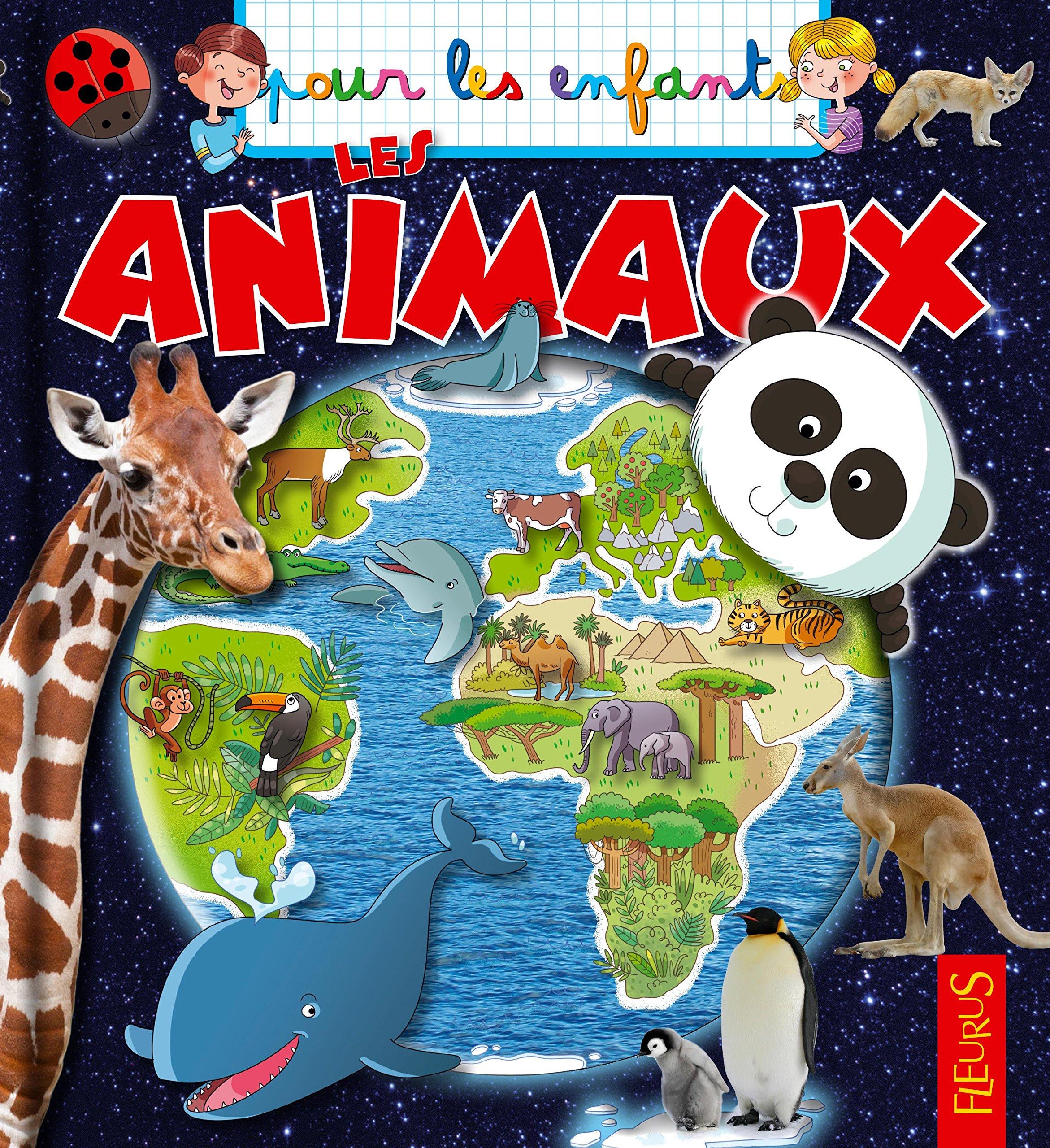 Les animaux Album – 10 février 2017 Manuela Nerolini Emmanuelle Lepetit Fleurus 2215145048