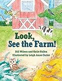 Look, See the Farm!