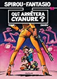 Spirou et Fantasio, tome 35 : Qui arrêtera Cyanure?