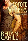 Coyote Whispers: Coyote Hunger Book 3