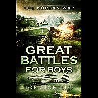 Great Battles for Boys: The Korean War