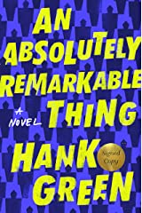 An Absolutely Remarkable Thing (Signed Edition): A Novel Hardcover