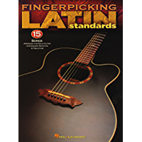 Fingerpicking Latin Standards: 15 Songs Arranged for Solo Guitar in Standard Notation & Tab book cover